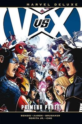 Marvel Deluxe. VvX: Los Vengadores Vs. La Patrulla-X 1