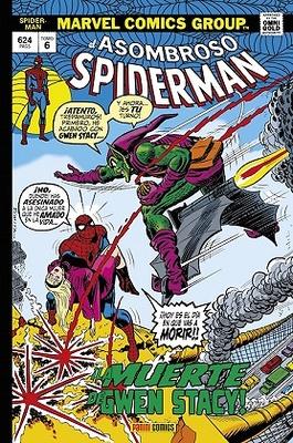 Marvel Gold El Asombroso Spiderman nº 6  ¡La muerte de Gwen Stacy!