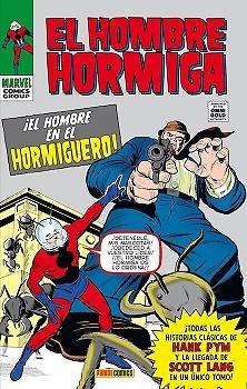 Marvel Gold El Hombre Hormiga  ¡El hombre en el hormiguero!
