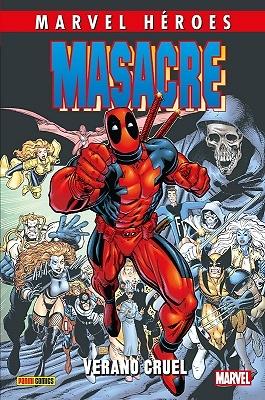 Marvel Héroes 82  Masacre 3: Verano cruel