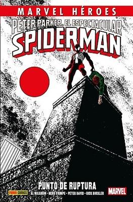 Marvel Héroes nº 74  Peter Parker, El Espectacular Spiderman Punto de ruptura