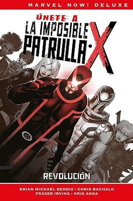 Marvel Now! Deluxe. La Patrulla-X de Brian Michael Bendis   2