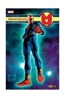 Miracleman nº 1 El sueño de volar