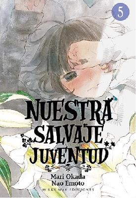 Nuestra salvaje juventud, Vol. 5
