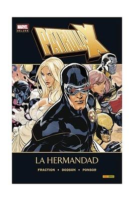 Patrulla X La hermandad Marvel Deluxe