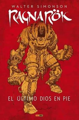 RAGNAROK (WALTER SIMONSON) EL ULTIMO DIOS EN PIE