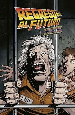REGRESO AL FUTURO 5. TIEMPOS DIFÍCILES