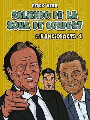 SALIENDO DE LA ZONA DE CONFORT (RANCIOFACTS 04)