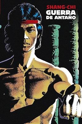 SHANG-CHI: GUERRA DE ANTAÑO (MARVEL LIMITED EDITION)