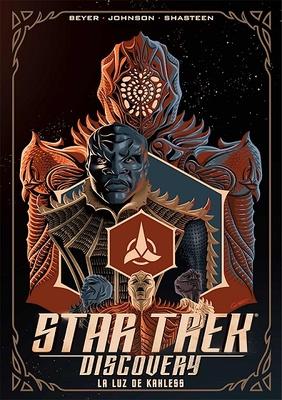STAR TREK DISCOVERY LA LUZ DE KAHLESS