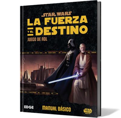 Star Wars: La Fuerza y el Destino JUEGO DE ROL MANUAL BASICO