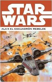 Star Wars Ala X El escuadron rebelde nº 2