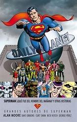 Superman ¿Que sucedio con el hombre del mañana? Y otras historias