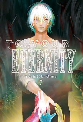 To Your Eternity, Vol. 7