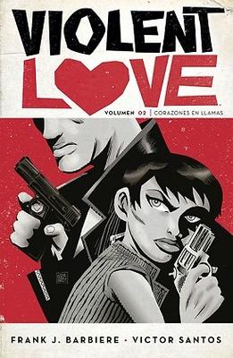 VIOLENT LOVE 2 CORAZONES EN LLAMAS VIOLENT LOVE 2. CORAZONES EN LLAMAS
