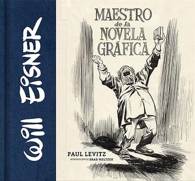 WILL EISNER MAESTRO DE LA NOVELA GRÁFICA